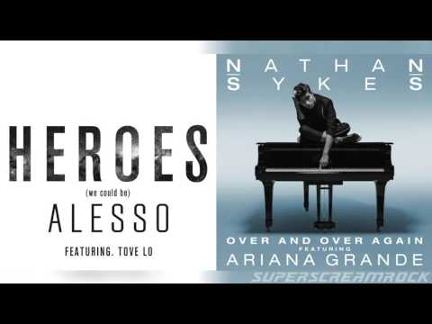 """Heroes Again"" - Mashup of Nathan Sykes/Ariana Grande/Alesso/Tove Lo"