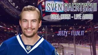 Vancouver Canucks - Sven Baertschi 2017 Goal Horn (Live Audio)