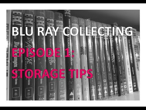 Blu Ray Collecting - Episode 1 - Storage Tips
