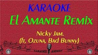 El Amante Remix Karaoke Instrumental - Nicky Jam ft Ozuna y Bad Bunny.mp3