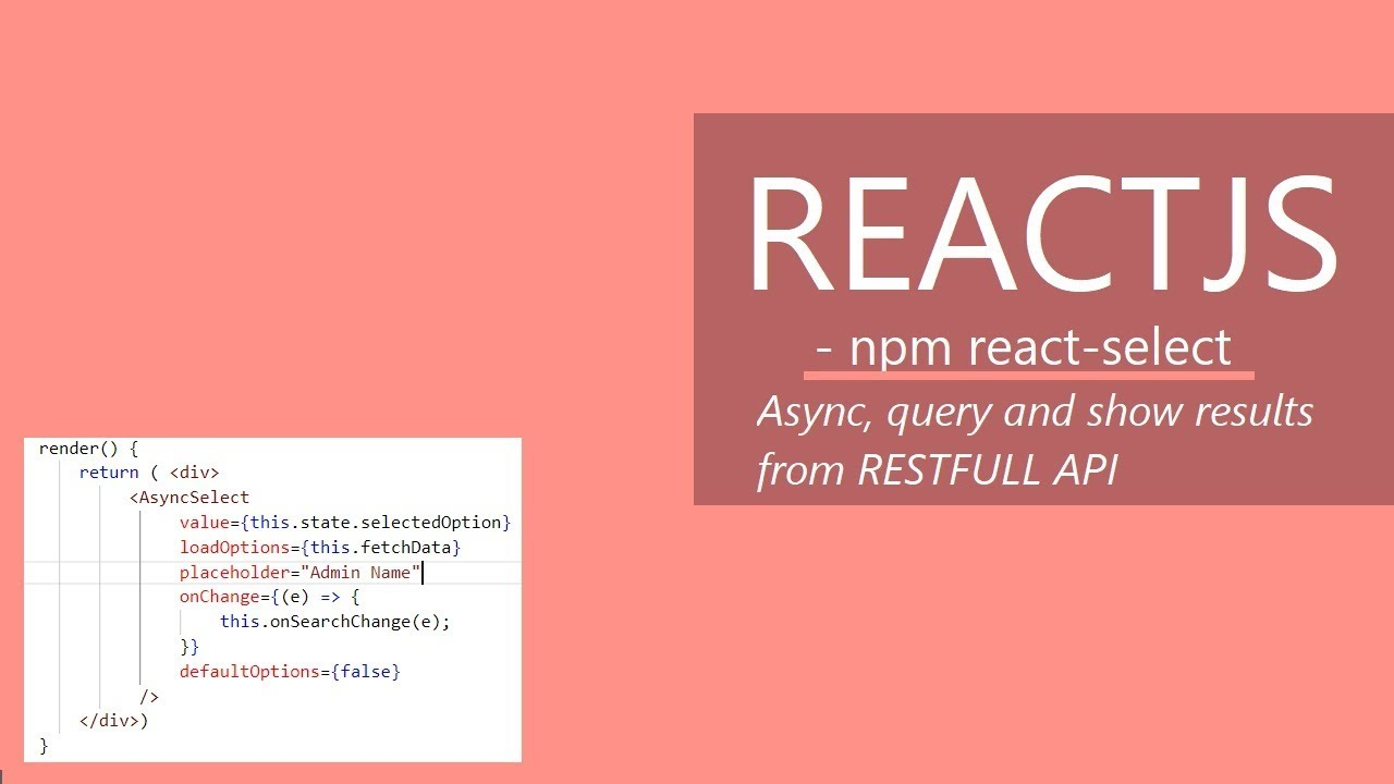 ReactJs, use react-select async to query backend api and get options as  dropdown