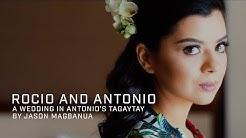 Rocio and Antonio: A Wedding in Antonio's Tagaytay