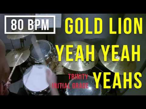 Gold Lion - Yeah Yeah Yeahs - Trinity - Initial Drums - Rock & Pop Grades