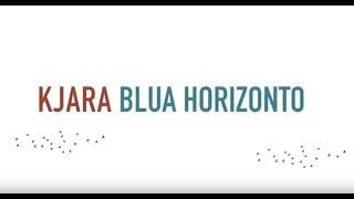 """KJARA – """"Blua Horizonto""""  – Prezento en esperanto"""