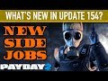 What's new in Update 154? [PAYDAY 2]