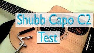 Guter Kapo - Shubb Capo C2 - Test