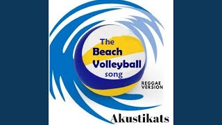The Beach Volleyball Song (Reggae Version)