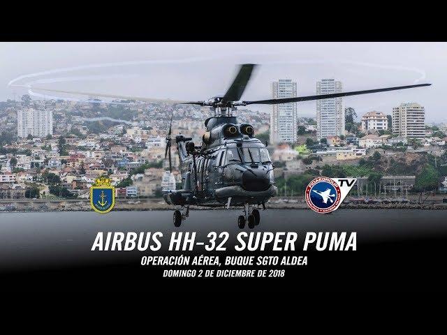 Helicópteros HH-32 Super Puma operando en Buque Sargento Aldea, 2018