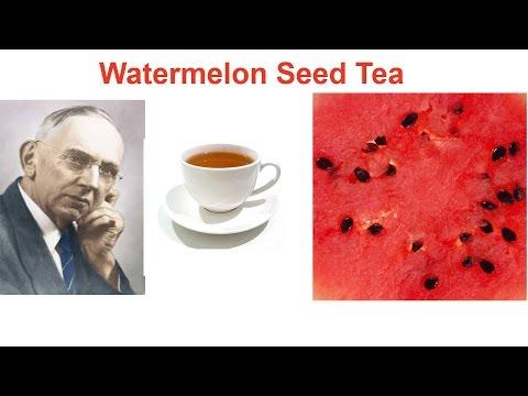 Watermelon Seed Tea,  by Edgar Cayce  วิธีการทำชาจากเมล็ดแตงโมสด