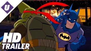 Batman vs. Teenage Mutant Ninja Turtles (2019) - Official Trailer