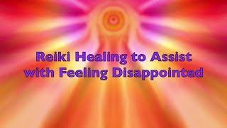 Reiki for Disappointment