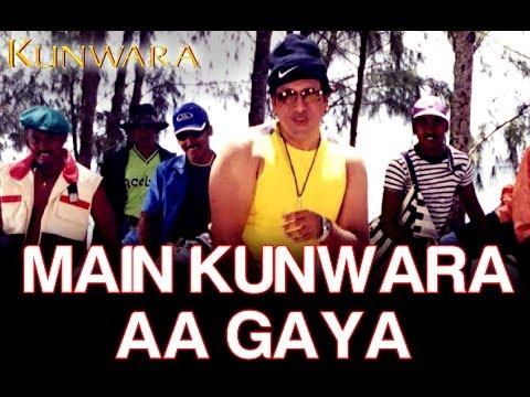 Main Kunwara Aa Gaya - Kunwara | Govinda & Urmila Matondkar | Sonu Nigam thumbnail