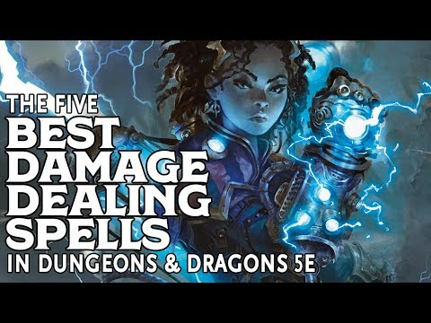 The Five Best Damage Dealing Spells in Dungeons and Dragons 5e - YouTube