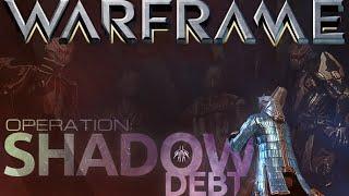 Warframe - Operations Shadow Debt