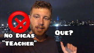 "No Digas ""TEACHER"" en INGLÉS"