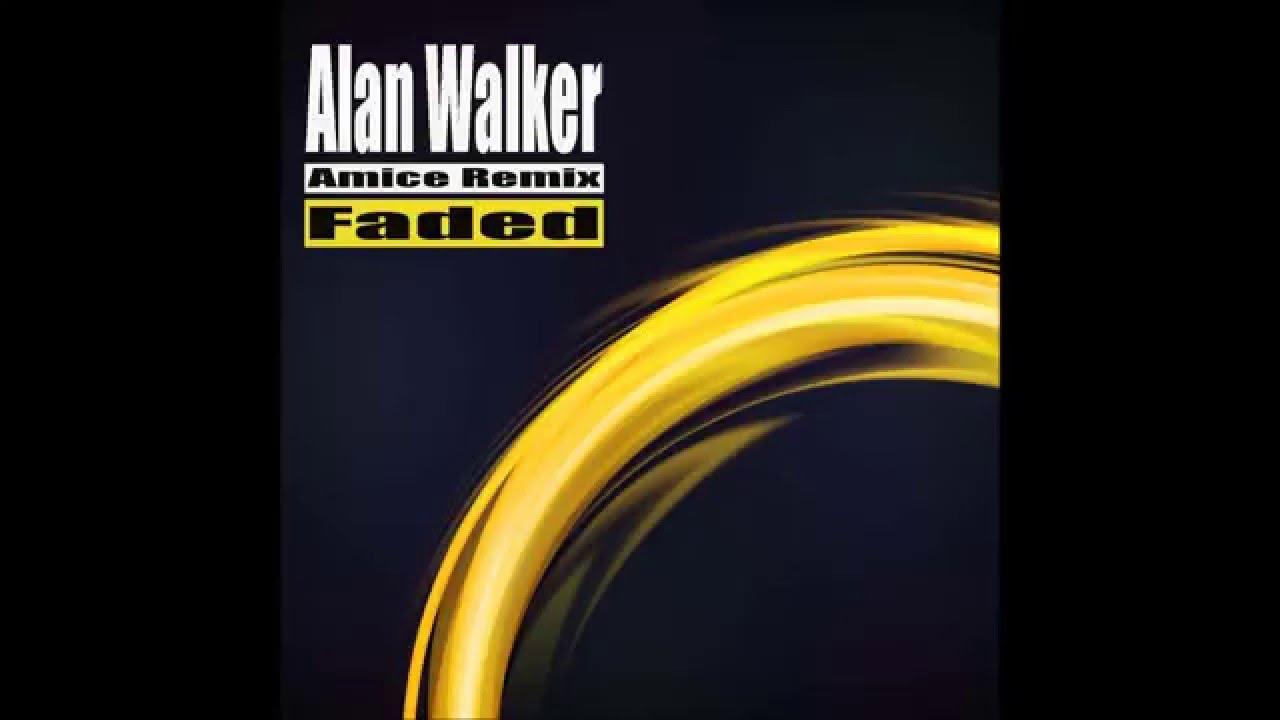 Alan Walker Faded (Amice Remix)