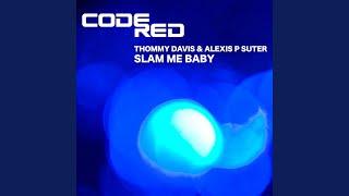 Slam Me Baby (DJ Oji Man Remix)