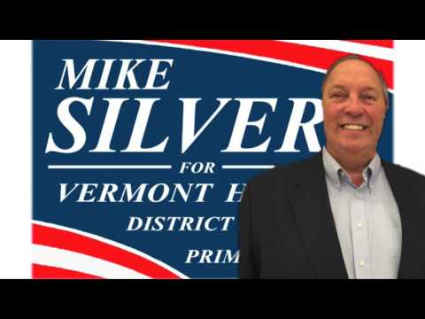 Election 2016: Mike Silver For Vermont House District 2-1