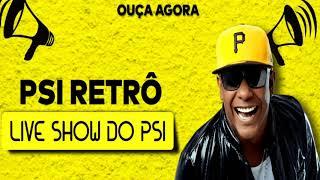 Baixar PSIRICO - PSI RETRÔ LIVE SHOW - 2020  (ÁUDIO DA LIVE )