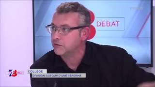 7/8 Le débat – faut-il défendre la réforme du collège ?