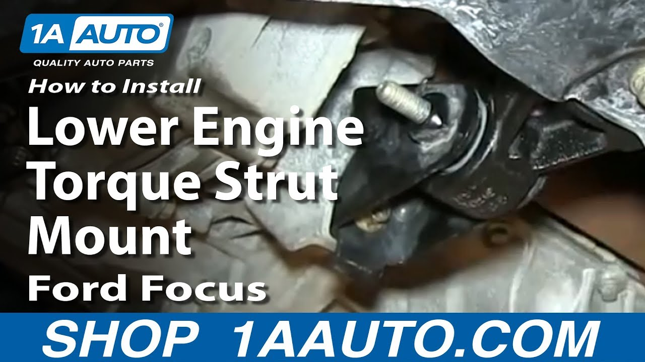 How To Install Replace Lower Engine Torque Strut Mount 2000 07 Ford Focus Youtube