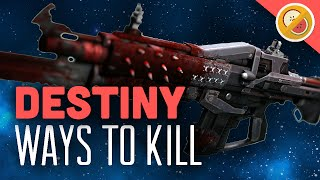 DESTINY Ways to Kill : Red Death