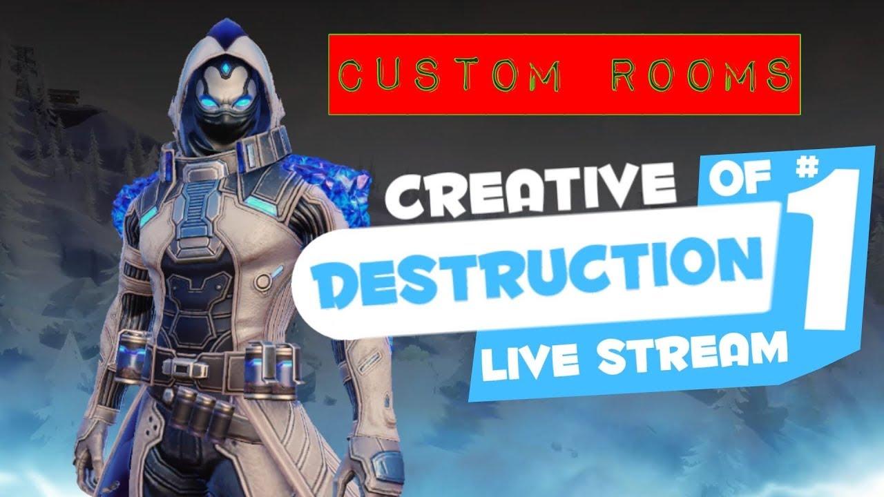 CUSTOM ROOM CREATIVE DESTRUCTION LIVE STREAM
