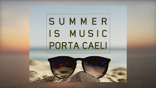 Summer Is Music Portaceli - Seventhe
