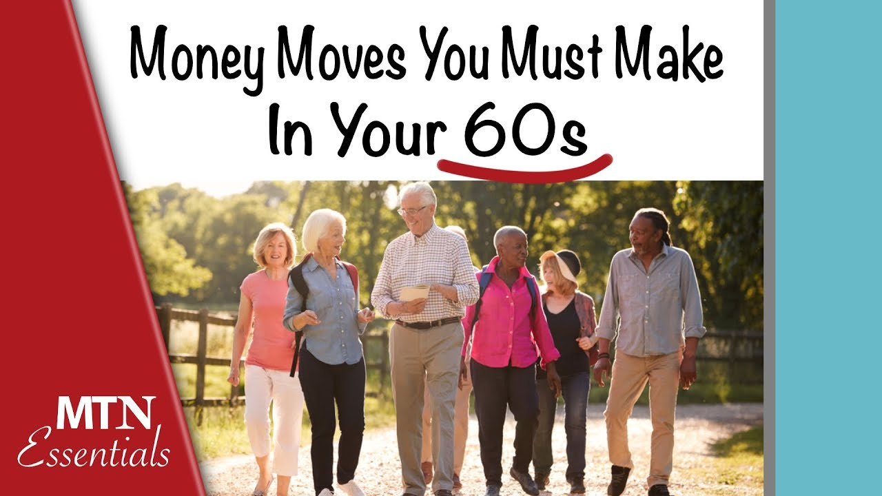 11 Money Moves You Need to Make in Your 60s — and Beyond