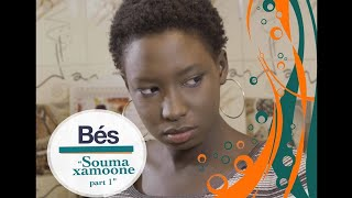 Série Bés - épisode 44 : Souma xamoone (1ère Partie)