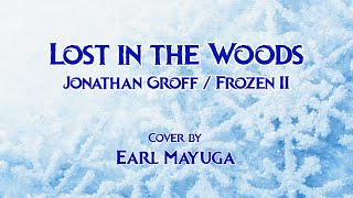 Lost in the Woods (Jonathan Groff / Frozen 2 Cover)