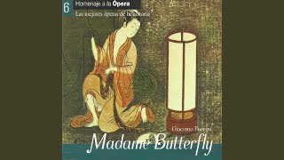"Madama Butterfly, Act II: ""che tua madre dovrá"""