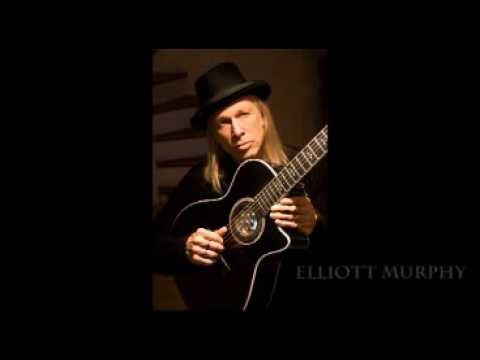 Elliott Murphy - You Never Know What You're In For