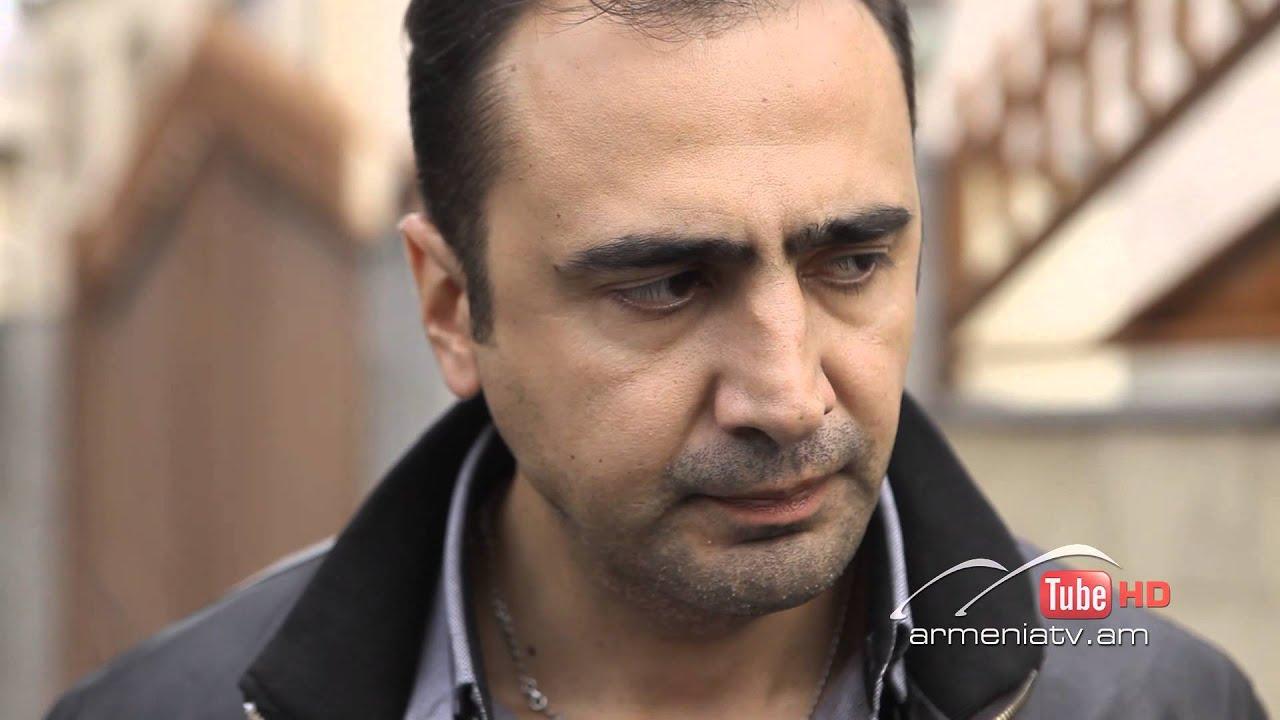 мер очах армянские сериалы аразат тшнами встал, вышел