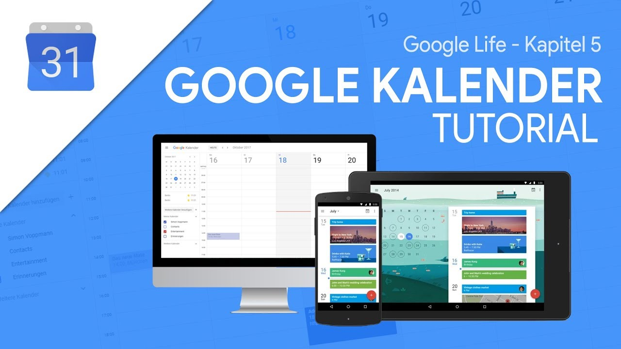So funktioniert Google Kalender  Das Große Tutorial (Google Life #10)