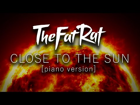 TheFatRat & Anjulie - Close To The Sun - Piano Tutorial