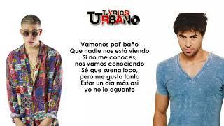Enrique Iglesias EL BAÑO Ft Bad Bunny Video Lyrics Letra Official👍