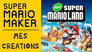 SUPER MARIO MAKER : New SUPER MARIO LAND | Let