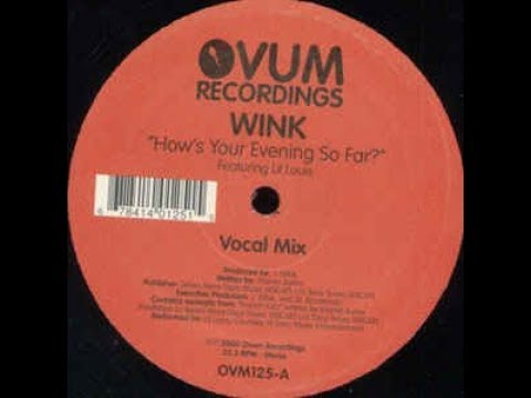 Josh Wink & Lil' Louis - How's Your Evening So Far  (Vocal Mix)