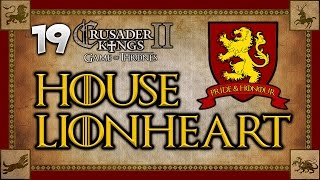 MARCH TO THE RIVERLANDS! Game of Thrones - Crusader Kings 2: House Lionheart #19