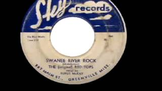"The (Original) Red Tops - ""Swanee River Rock"""