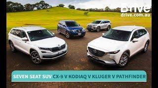 Mazda CX-9 v Skoda Kodiaq v Toyota Kluger v Nissan Pathfinder Comparison | Drive.com.au