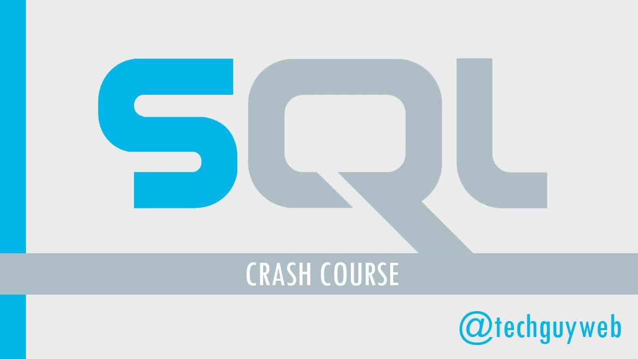 SQL Crash Course - Beginner to Intermediate