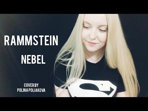 Rammstein - NEBEL | cover by Polina Poliakova