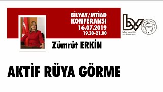 Aktif Rüya Görme - Zümrüt ERKİN - 16.07.2019