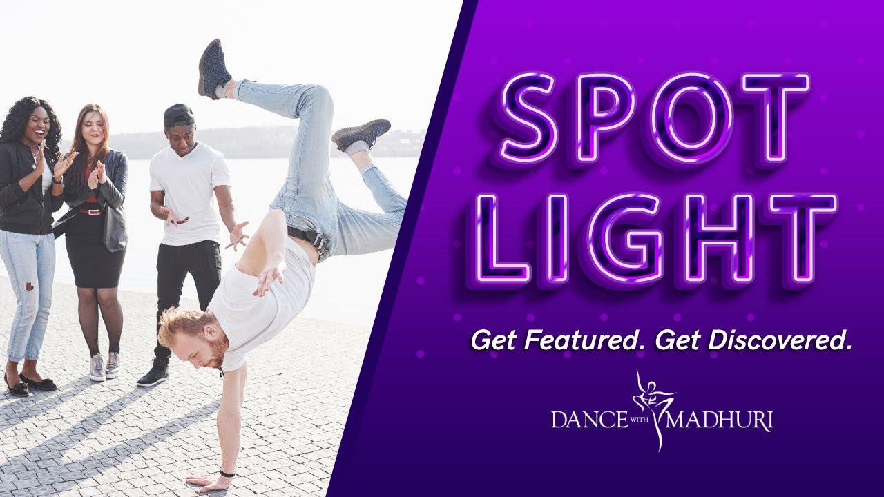 Learn Dance & Get Featured - #DWMSpotlight Week 52   Dance With Madhuri