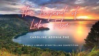 Caroline Adonia Phe   The Legend Of Lake Toba
