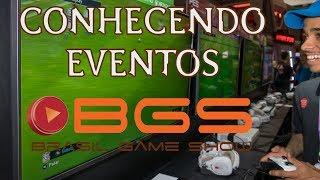 Conhecendo Eventos - Brasil Game Show