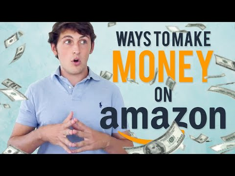 7 Different Ways to Make MONEY on Amazon!!! 🔥