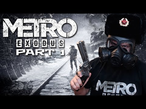 Apocalyptic Moscow is BEAUTIFUL! | Metro: Exodus - Part 1